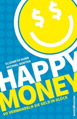 Happy Money von Dunn & Norton