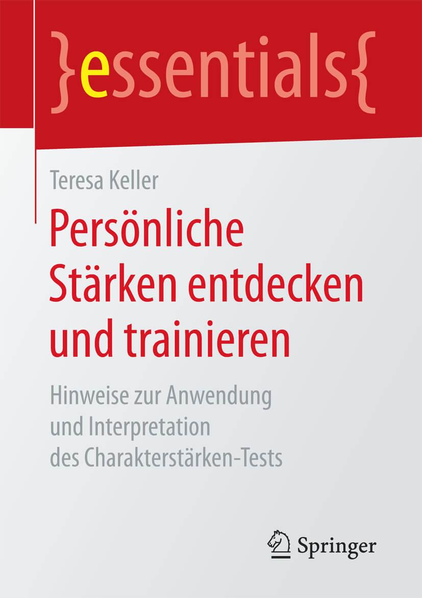 Persönliche Stärken entdecken und trainieren von Teresa Keller